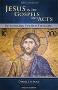 Jesus in the Gospels and Acts : New Edition-Introducing the New Testament