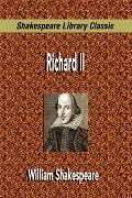 Richard Ii (Shakespeare Library Classic)