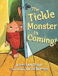 Tickle Monster Is Coming!