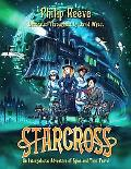 Starcross An Intergalactic Adventure of Spies and Time Travel