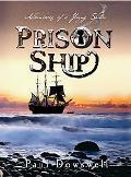 Prison Ship Adventures of a Young Sailor