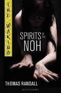 Spirits of the Noh