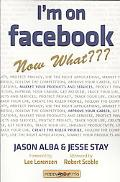 I'M On Facebook--Now What???