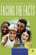 Facing the Facts The Truth About Sex And You