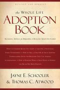 The Whole Life Adoption Book