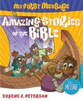 Amazing Stories of the Bible, Vol. 2