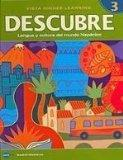 DESCUBRE, nivel 3 - Lengua y cultura del mundo hispnico - Student Edition