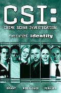 CSI: Secret Identity-New Format