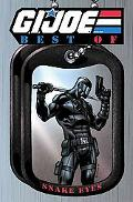 G.I. JOE: The Best of Snake Eyes (G. I. Joe (Graphic Novels))