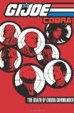 G.I. Joe: Cobra, Vol. 4 (G. I. Joe (Graphic Novels))