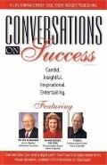 Speaking of Success: World Clas Experts Share Their Secrets