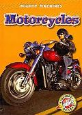 Motorcycles (Blastoff! Readers: Mighty Machines) (Blastoff Readers: Mighty Machines, Level 1)