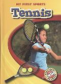 Tennis (Blastoff! Readers: My First Sports Books) (Blastoff Readers. My First Sports Books)
