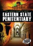 Eastern State Penitentiary (Torque Books)