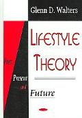Lifestyle Theory Past, Present And Future
