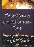 World Economy And Great Post-communist Change