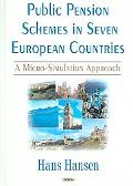 Public Pensions Schemes in Seven European Countries A Micro Simulation Approach