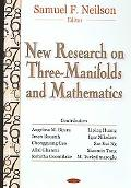 New Research on Three-Manifolds And Mathematics