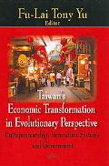 Taiwan's Economic Transformation in Evolutionary Perspective