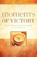 Moments of Victory