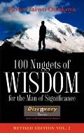 100 Nuggets of Wisdom for the Man of Significance