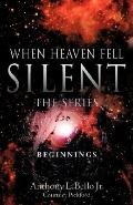 When Heaven Fell Silent The Series