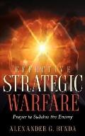 Effective Strategic Warfare