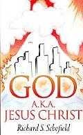 God A.k.a. Jesus Christ