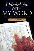 I Healed You With My Word