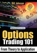 Options Trading 101 From Theory to Application