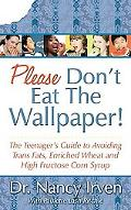 Please Don't Eat the Wallpaper!