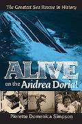 Alive on the Andrea Doria!: The Greatest Sea Rescue in History