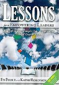 Lessons from Empowering Leaders: Real Life Stories to Inspire Your Organization Toward Great...