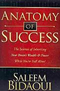 Anatomy of Success: The Science of Inheriting Your Brain's Wealth & Power While You're Still...