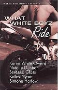 What White Boyz Ride