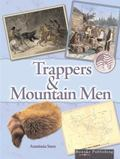 Trappers and Mountain Men (Events in American History)