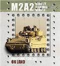 M2B2 Bradley Fighting Vehicle