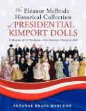 Historical Collection of Presidential Kimport Dolls: A Showcase of US Presidents-Our America...