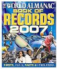 World Almanac Book of Records 2007