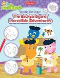 Watch Me Draw the Backyardigans' Incredible Adventures (Watch Me Draw Series)
