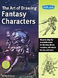 The Art of Drawing Fantasy Characters: Discover step-by-step techniques for drawing aliens, ...