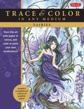 Fairies: Trace line art onto paper or canvas, and color or paint your own masterpieces (Trac...