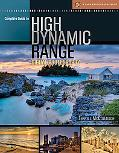 Complete Guide to High Dynamic Range Digital Photography (Lark Photography Book Series)