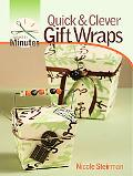 Quick & Clever Gift Wraps