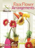 Faux Flower Arrangements