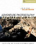 Digital Masters: Adventure Photography: Capturing the World of Outdoor Sports (A Lark Photog...