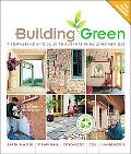 Building Green, New Edition: A Complete How-To Guide to Alternative Building Methods Earth P...