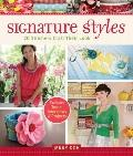 Signature Styles: 20 Stitchers Craft Their Look
