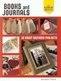 Making Books and Journals : 20 Great Weekend Projects