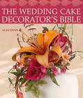 Wedding Cake Decorator's Bible